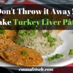 how to make turkey liver pate from leftover thanksgiving turkey